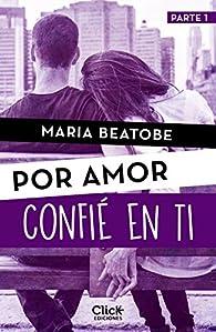 Confié en ti par María Beatobe