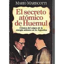 El secreto atómico de Huemul
