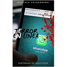 Terror en línea: Historias de WhatsApp