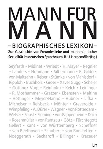 Mann für Mann: Biographisches Lexikon zur Geschichte von Freundesliebe und mannmännlicher Sexualität im deutschen Sprachraum (Lexika)