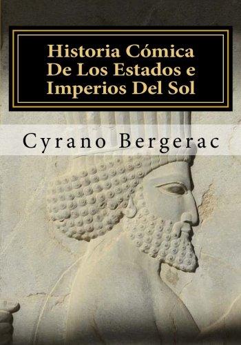 Historia Comica De Los Estados e Imperios Del Sol