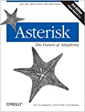 Image de Asterisk: The Future of Telephony: The Future of Telephony