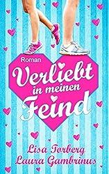 Verliebt in meinen Feind: Liebesroman