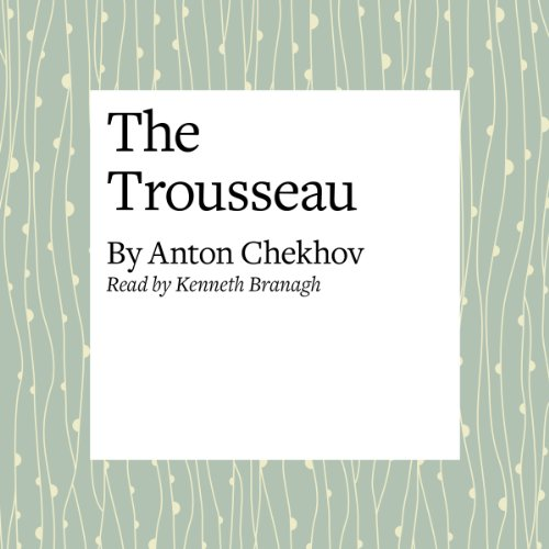 The Trousseau  Audiolibri