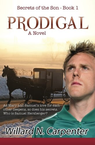 Prodigal Secrets Of The Son Volume 1