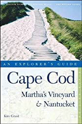 Cape Cod, Martha's Vineyard & Nantucket: An Explorer's Guide by Kim Grant (2005-06-07)