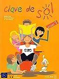 Clave de Sol - Libro del alumno 1: mit Audio-Download (Helbling Verlag)