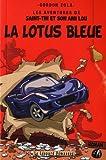 Les aventures de Saint-Tin et son ami Lou, Tome 4 - La Lotus bleue