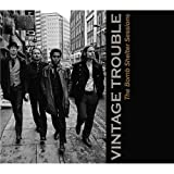 Vintage Trouble: The Bomb Shelter Sessions (Audio CD)