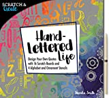 SCRATCH AND CREATE - HAND LETTERED LIFE