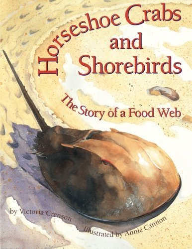 horseshoe-crabs-and-shorebirds-the-story-of-a-food-web-by-crenson-victoria-2009-paperback