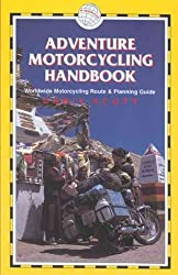 (Adventure Motorcycling Handbook, 5th: Worldwide Motorcycling Route & Planning Guide) By Scott, Chris (Author) Paperback on (08 , 2005)