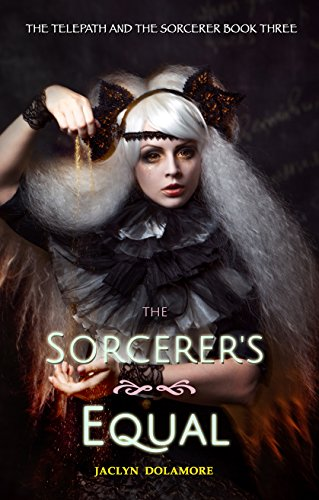 the-sorcerers-equal-the-telepath-and-the-sorcerer-book-3-english-edition
