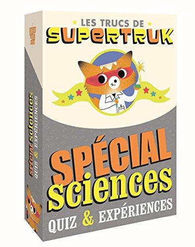 Supertruk présente - Spécial sciences