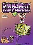 Kid Paddle, tome 6 : Rodéo blork