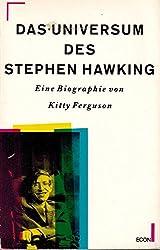 Das Universum des Stephen W. Hawking. Eine Biographie. ( ECON Sachbuch).