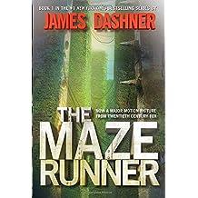 The Maze Runner (Maze Runner, Book One) (The Maze Runner Series, Band 1)