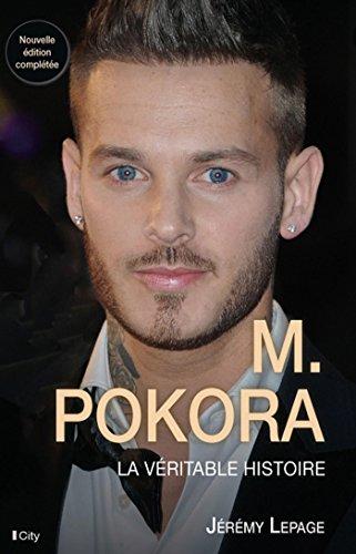 M.Pokora, la véritable histoire