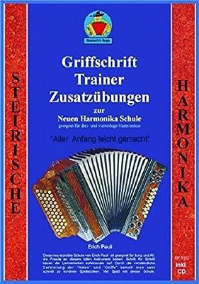 Griffschriffttrainer und Zusatzübungen zur Harmonikaschule: Ergänzungsheft zur Neuen Harmonikaschule, incl. CD