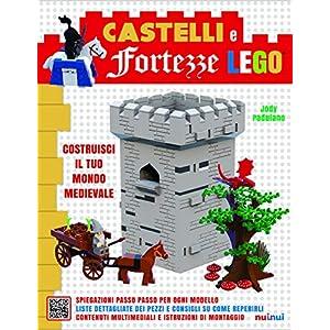 Castelli e fortezze Lego. Costruisci il tuo mondo medievale. Ediz. a colori. Con Contenuto digitale per accesso on line 9782889352012 LEGO