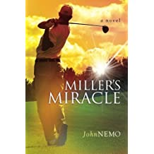 Miller's Miracle by John Nemo (2008-10-01)
