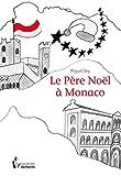 Le Père Noël à Monaco (- SDE)