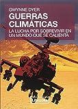 Pack cambio climático: Seis grados + Guerras climáticas (Terra)