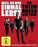 Weil du nur einmal lebst - Die Toten Hosen auf Tour [Blu-ray] -