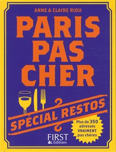 Paris pas cher : Spécial restos par Anne Riou