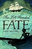 Left-Handed FATE, The