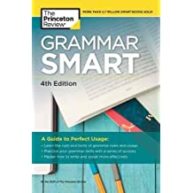 Grammar Smart, 4th Edition: The Savvy Student's Guide to Perfect Usage (Smart Guides)