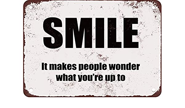 Smile It Makes People Wonder What Youre Up To Funny Metal Tin