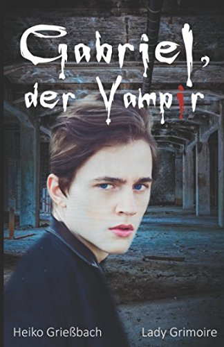Gabriel Der Vampir