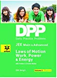 Daily Practice Problems (DPP) for JEE Main & Advanced - Laws of Motion, Work Power & Energy: Physics- Vol. 2