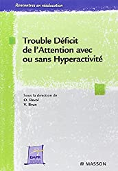 Trouble déficit de l'attention avec ou sans hyperactivité: POD