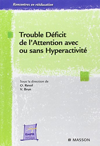 Trouble dficit de l'attention avec ou sans hyperactivit: POD