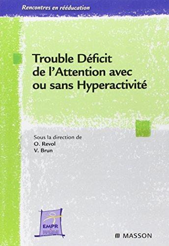 Trouble déficit de l'attention avec ou sans hyperactivité: POD
