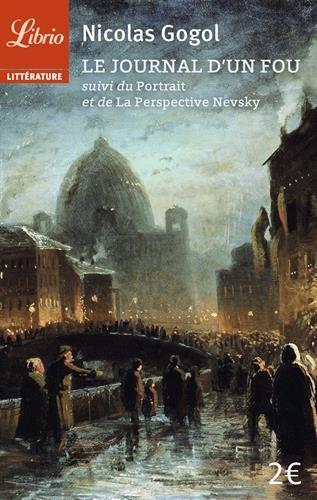 Le journal d'un fou suivi de Le portrait et de La perspective Nevsky par Nicolas Gogol