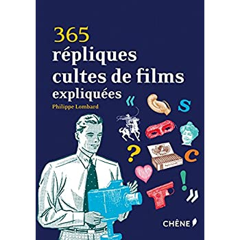 365 répliques cultes de films expliquées