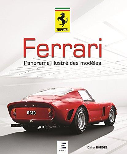 Ferrari, panorama illustré des modèles