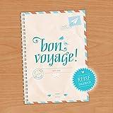 BON VOYAGE! Reisetagebuch zum selberschreiben, Travel Journal, Travel Diary, A5