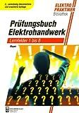 Image de Prüfungsbuch Elektrohandwerk: Lernfelder 1 bis 8