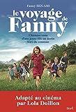 Best Autres amis pour les filles - Le Voyage de Fanny. L'Histoire vraie d'une jeune Review
