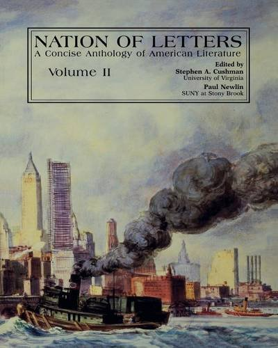 Nation Of Letters V2: A Concise Anthology of American Literature