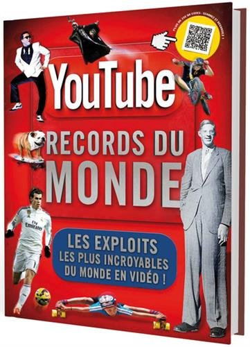 Youtube les tonnants records du monde (version souple)