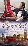 Love at last - Und plötzlich war es Liebe