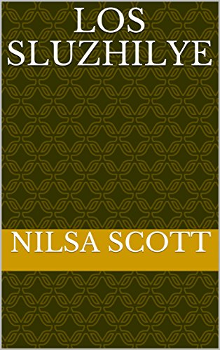 los Sluzhilye por Nilsa Scott