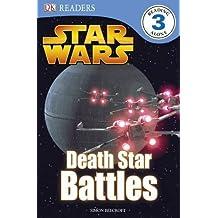 Star Wars Death Star Battles (DK Readers Level 3) by Camilla Hallinan (2010-05-03)