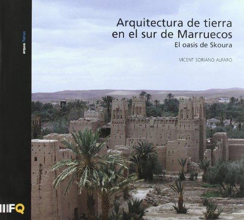 Arquitectura De Tierra En El Sur De Marruecos