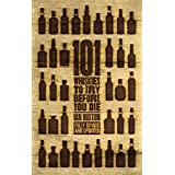 101 Whiskies to Try Before You Die (Revised & Updated) (English Edition)